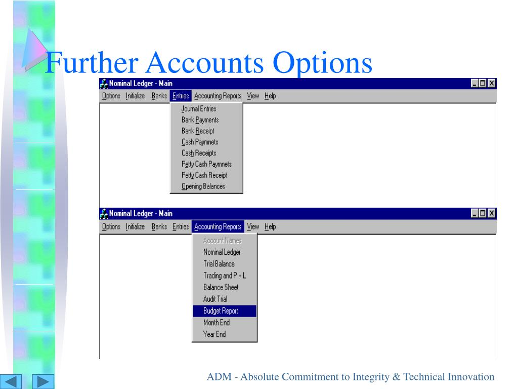Further Accounts Options