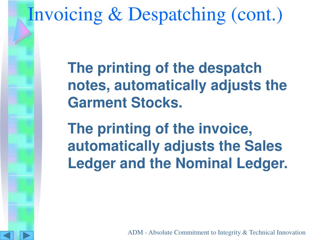 Invoicing & Despatching (cont.)