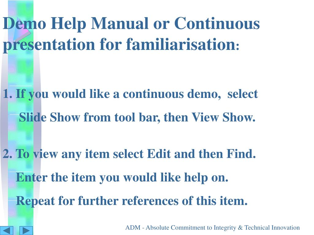 Demo Help Manual or Continuous