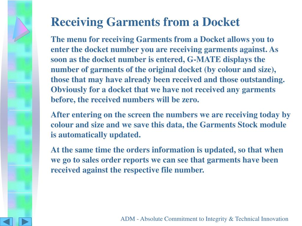 Receiving Garments from a Docket
