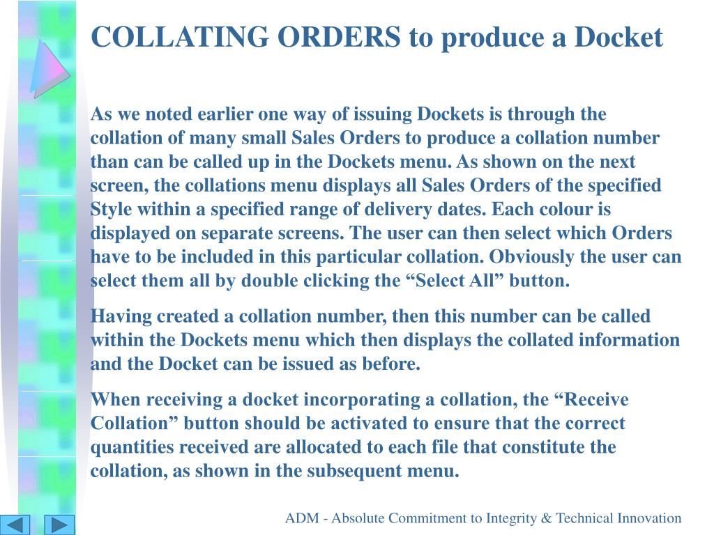 COLLATING ORDERS to produce a Docket