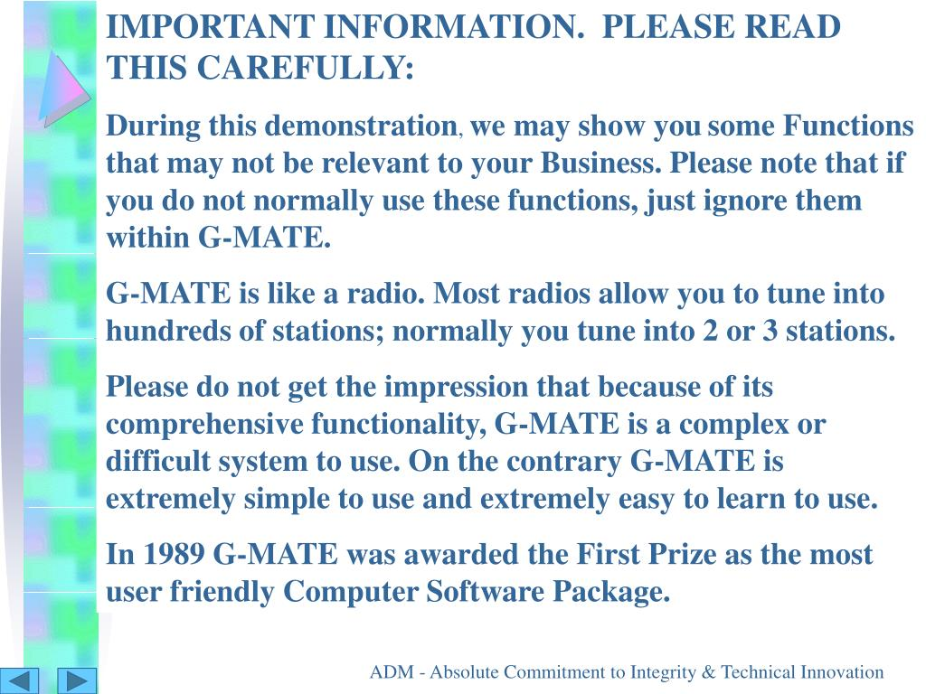 IMPORTANT INFORMATION.  PLEASE READ THIS CAREFULLY: