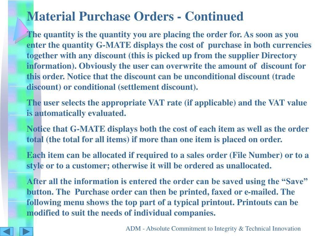 Material Purchase Orders - Continued