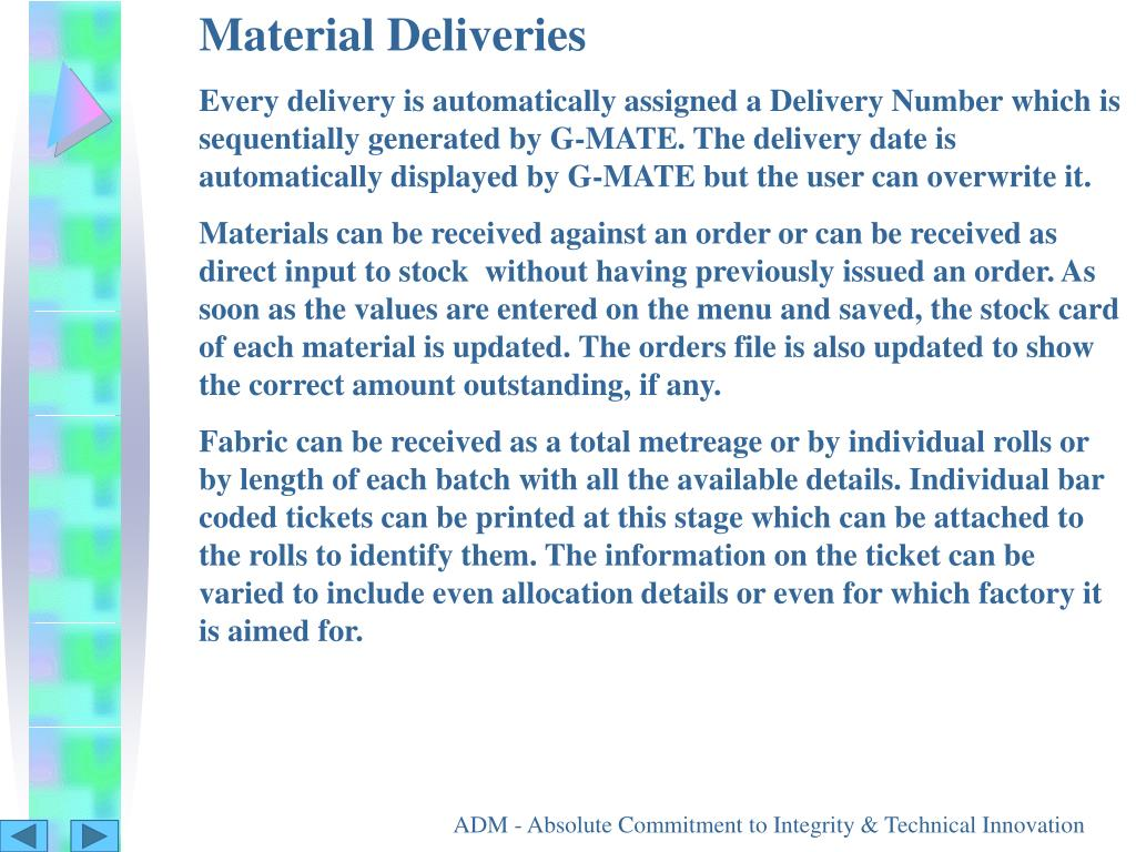 Material Deliveries