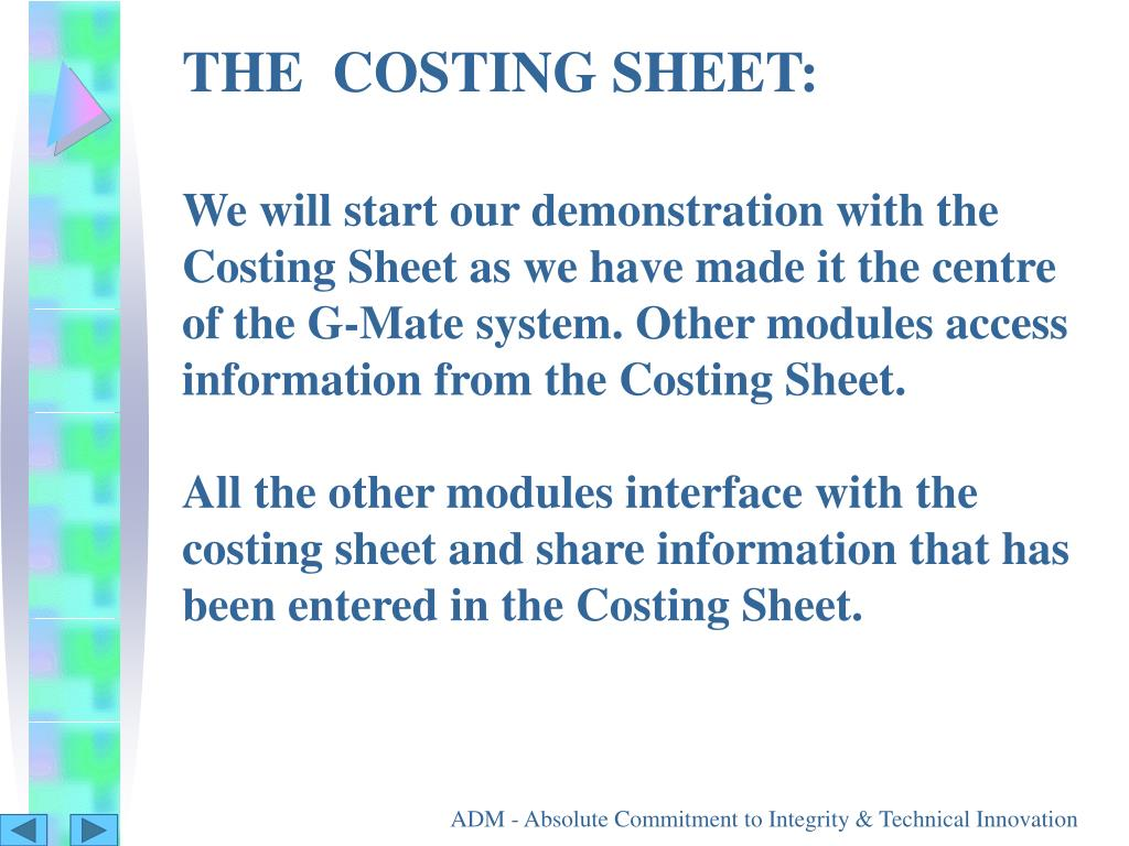 THE  COSTING SHEET: