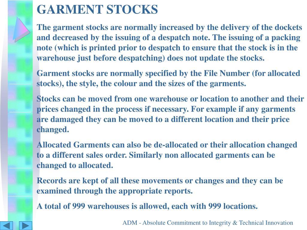 GARMENT STOCKS