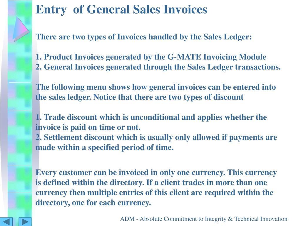 Entry  of General Sales Invoices