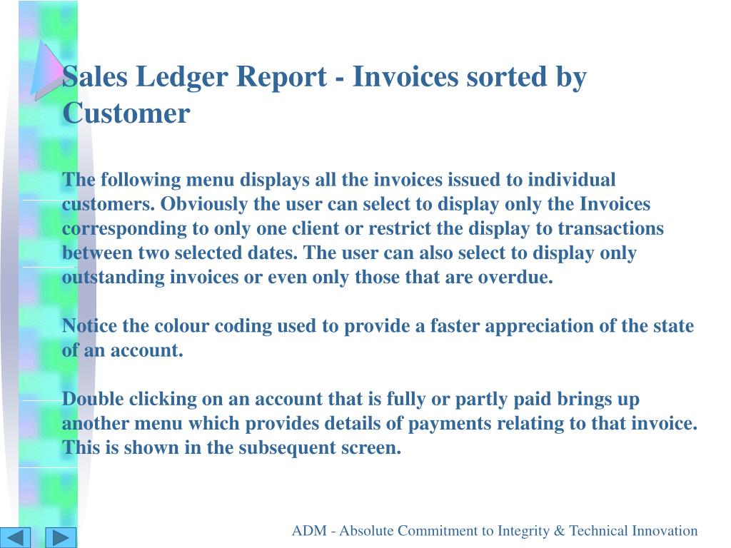 Sales Ledger Report - Invoices sorted by Customer