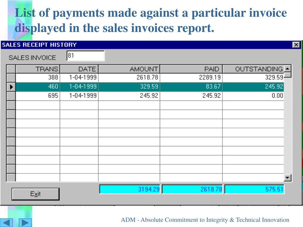 List of payments made against a particular invoice displayed in the sales invoices report.