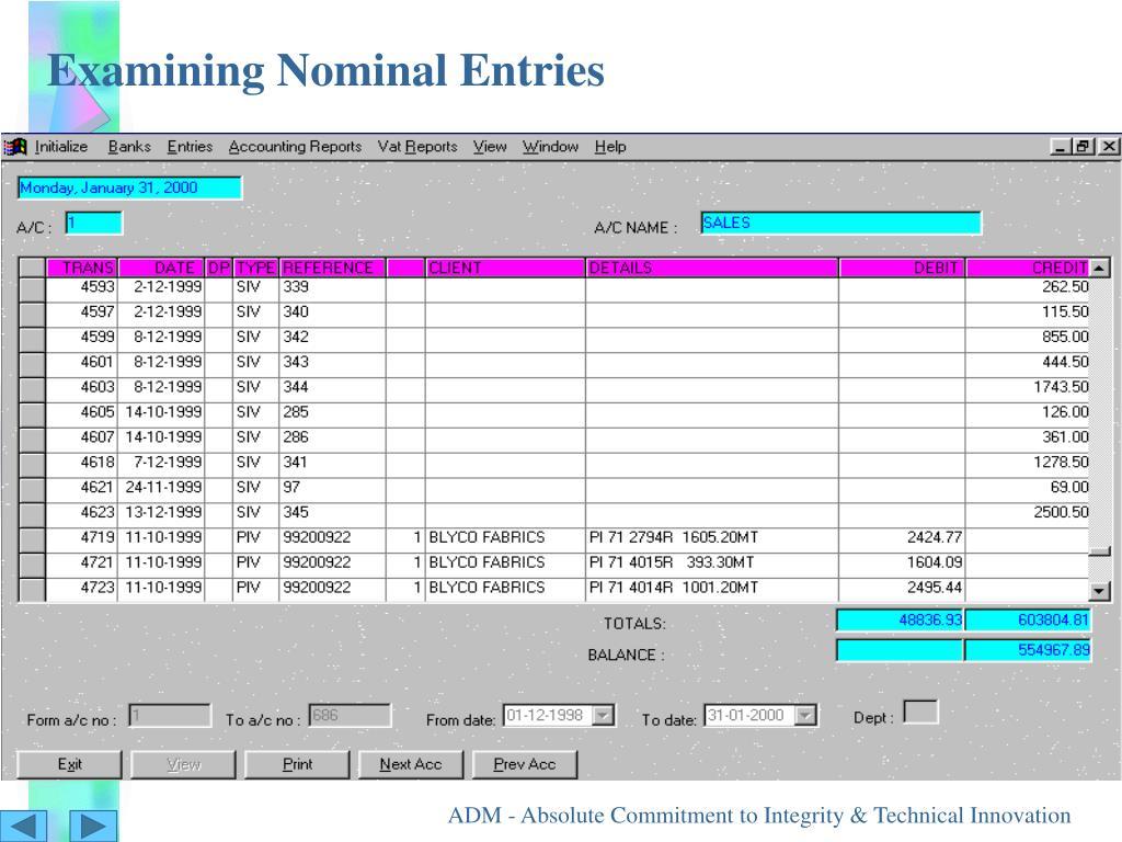 Examining Nominal Entries