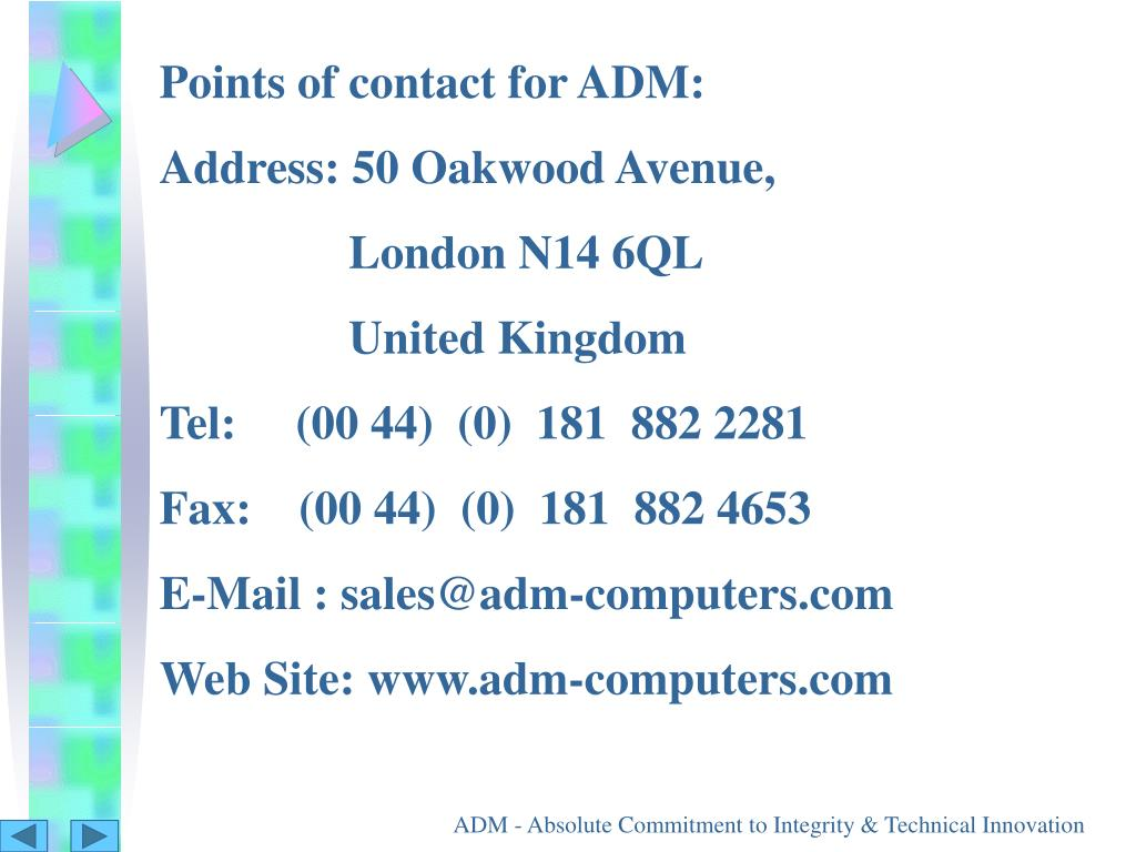 Points of contact for ADM: