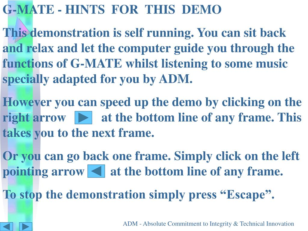 G-MATE - HINTS  FOR  THIS  DEMO
