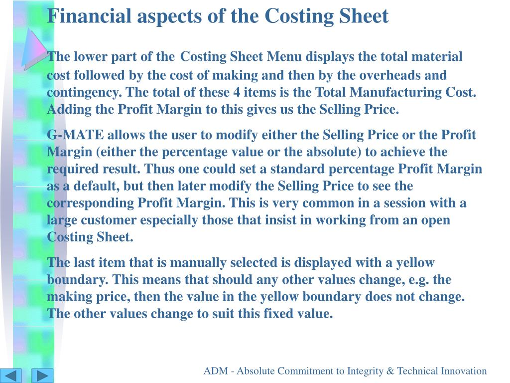 Financial aspects of the Costing Sheet