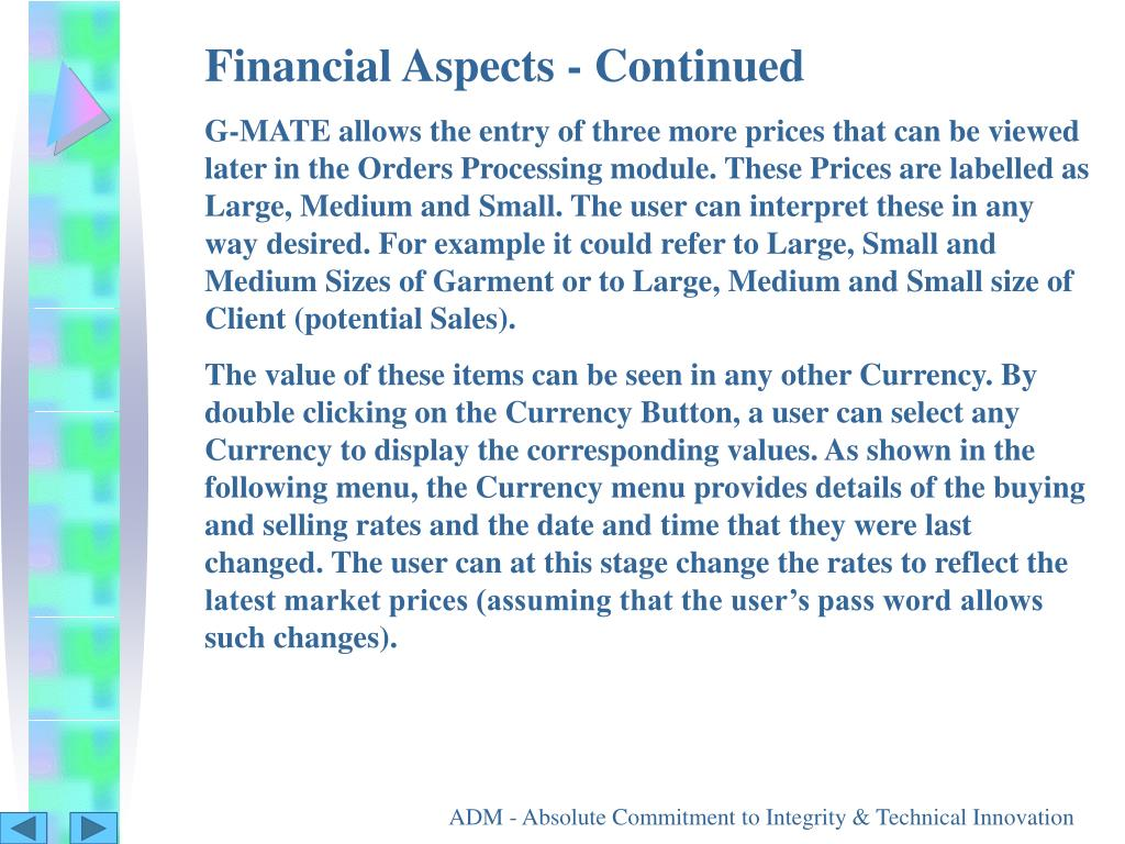 Financial Aspects - Continued