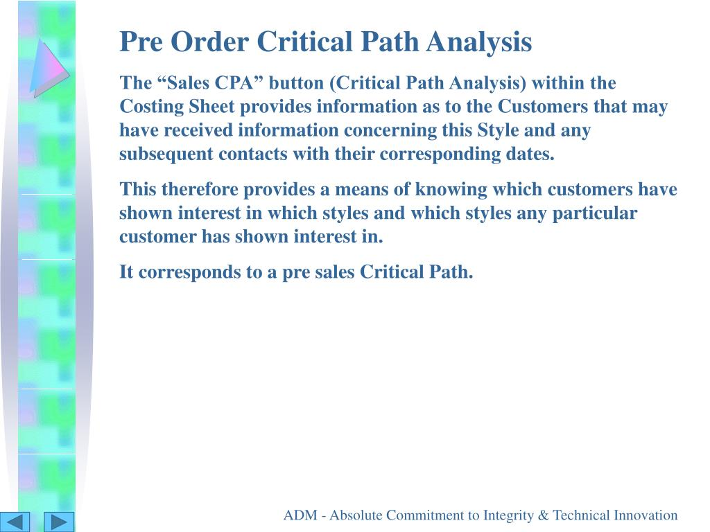 Pre Order Critical Path Analysis