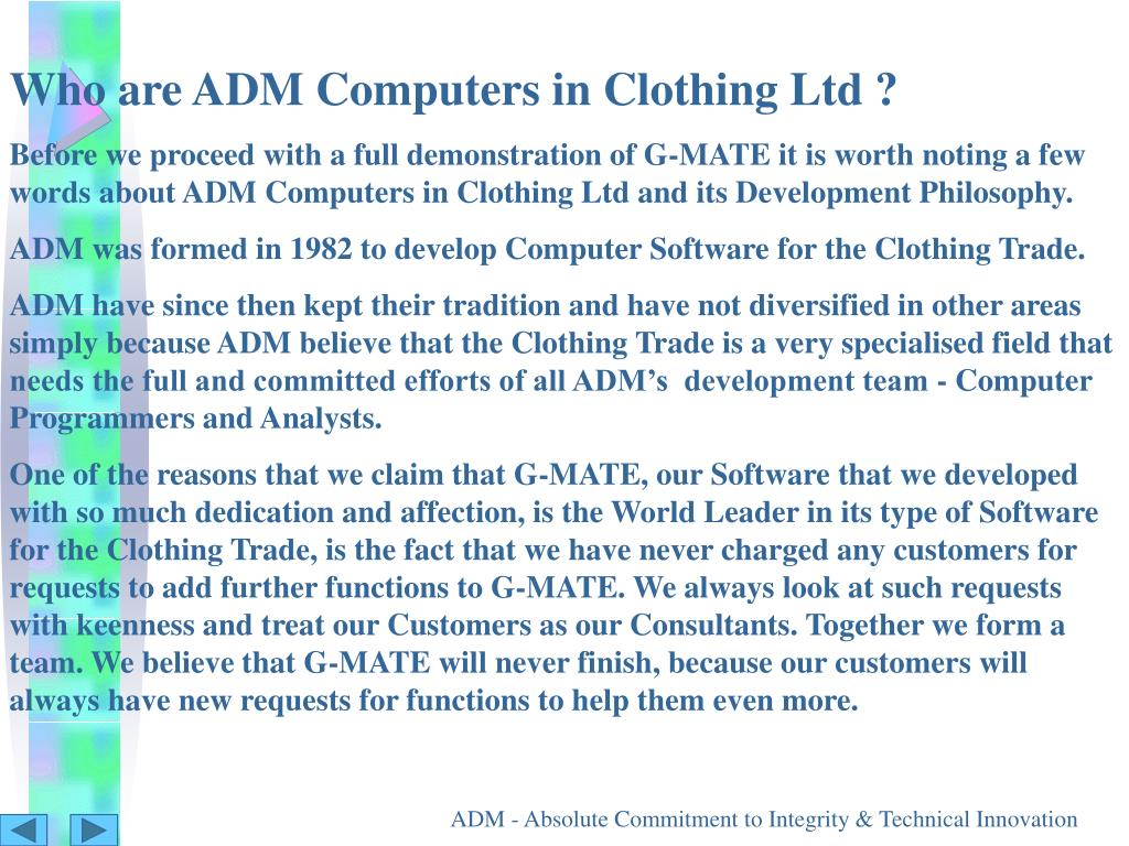 Who are ADM Computers in Clothing Ltd ?