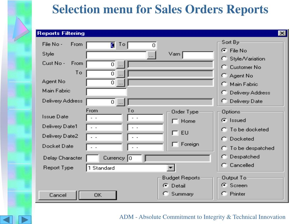 Selection menu for Sales Orders Reports