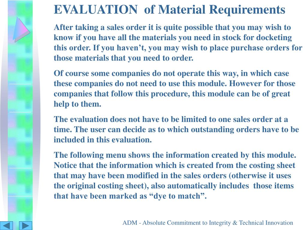 EVALUATION  of Material Requirements