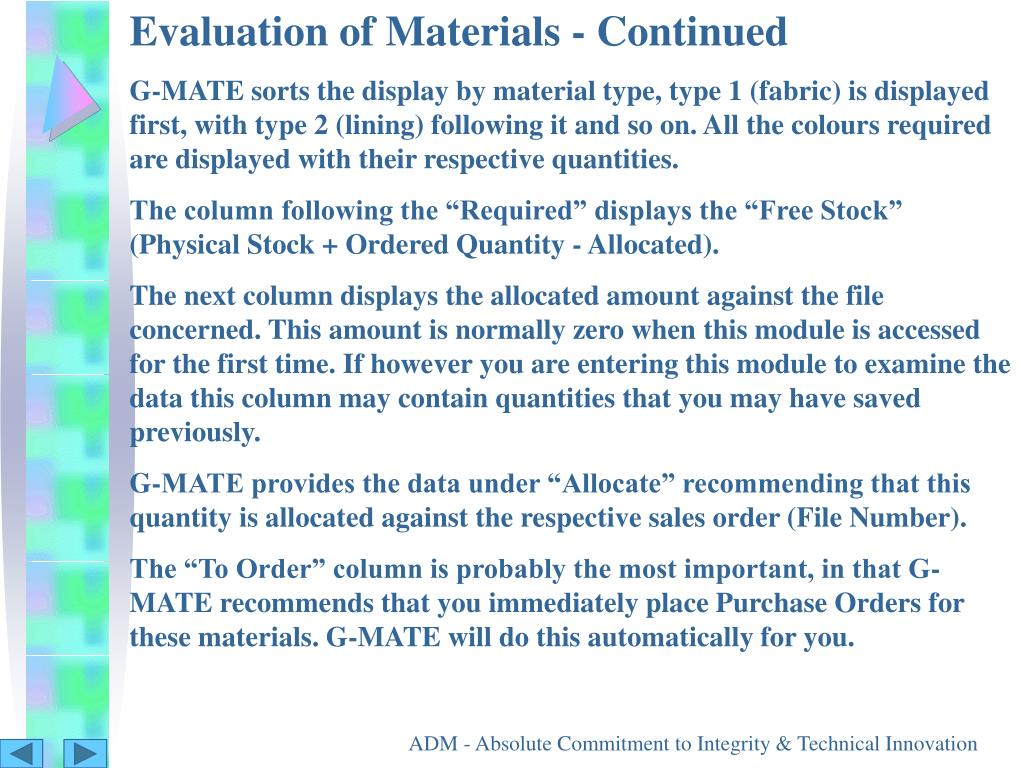 Evaluation of Materials - Continued