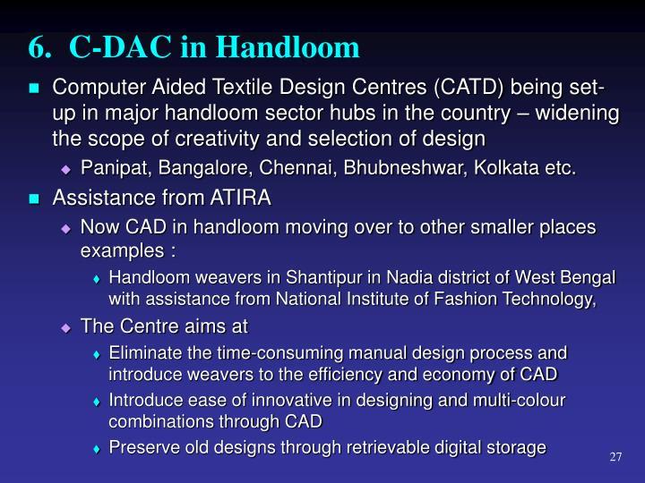 6.  C-DAC in Handloom