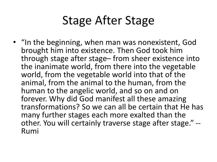 Stage After Stage
