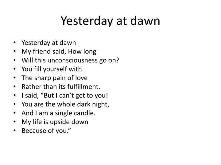Yesterday at dawn