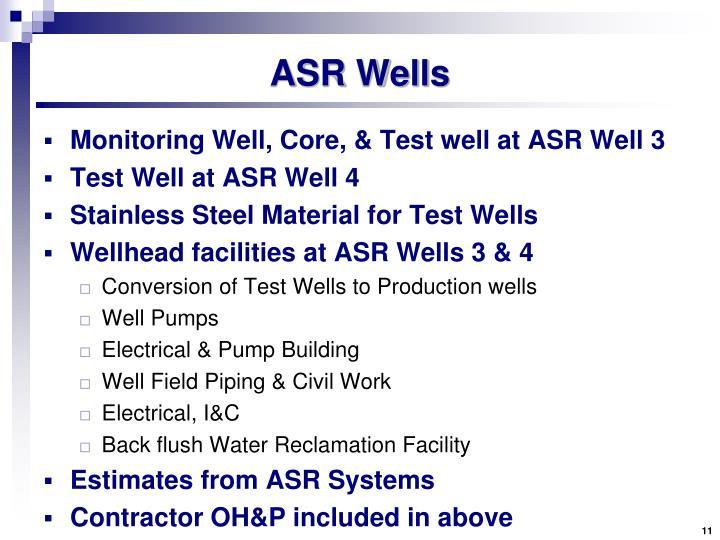 ASR Wells