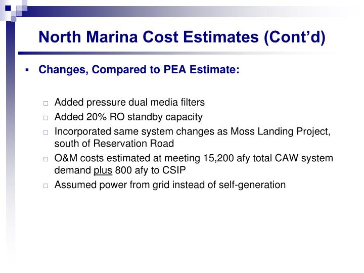 North Marina Cost Estimates (Cont'd)