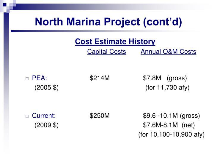 North Marina Project (cont'd)