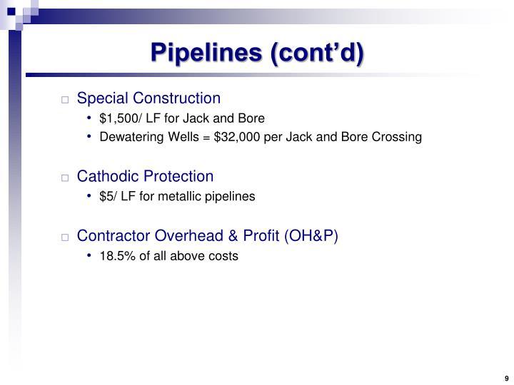 Pipelines (cont'd)