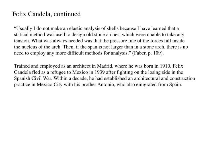 Felix Candela, continued