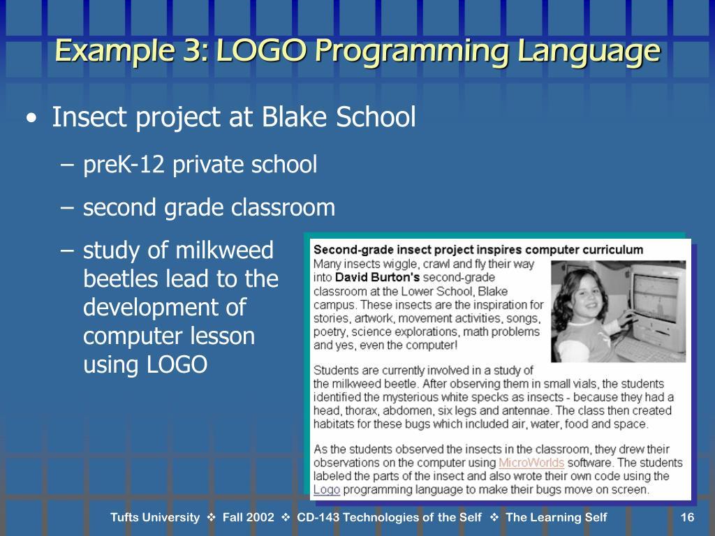 Example 3: LOGO Programming Language