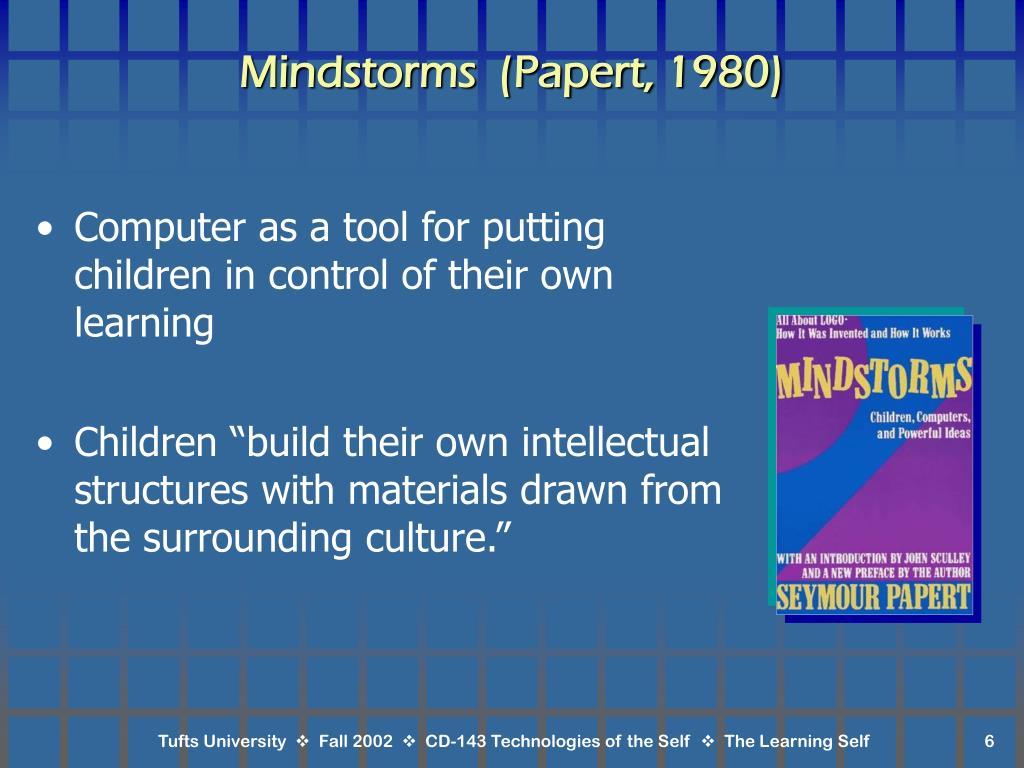 Mindstorms  (Papert, 1980)