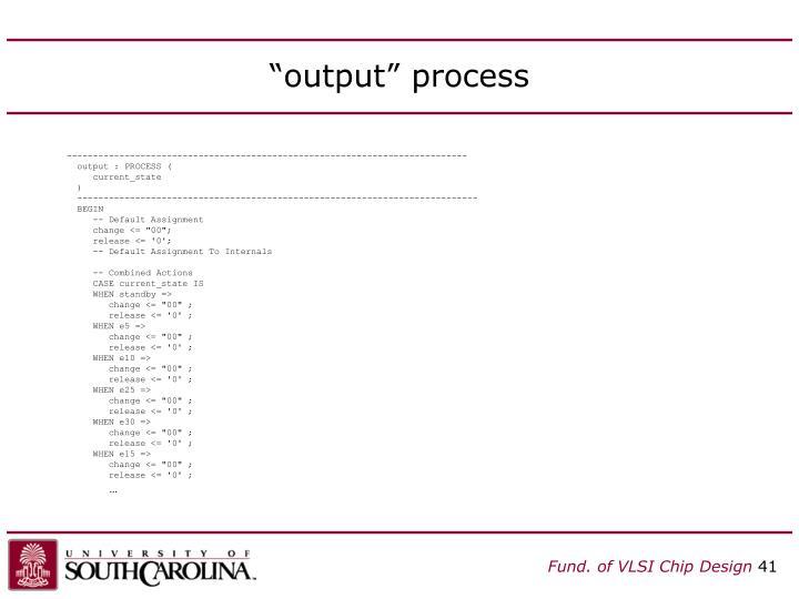 """output"" process"