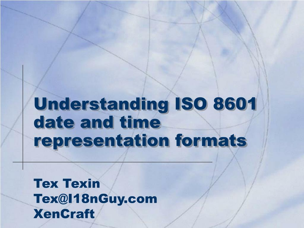 Understanding ISO 8601 date and time representation formats