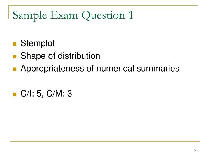 Sample Exam Question 1
