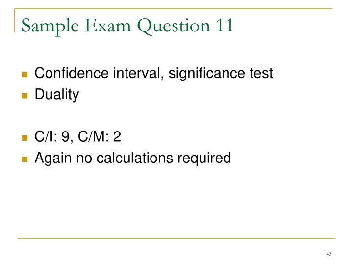 Sample Exam Question 11