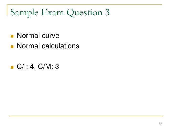 Sample Exam Question 3