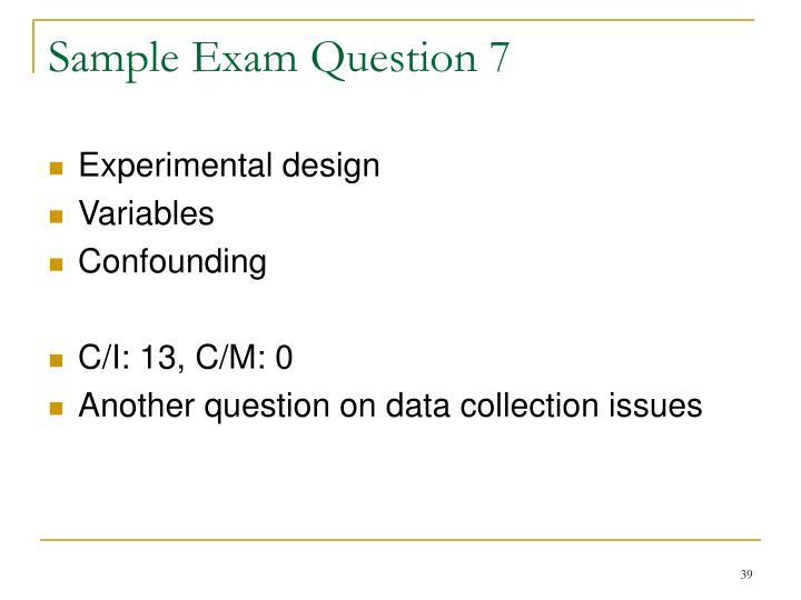 Sample Exam Question 7