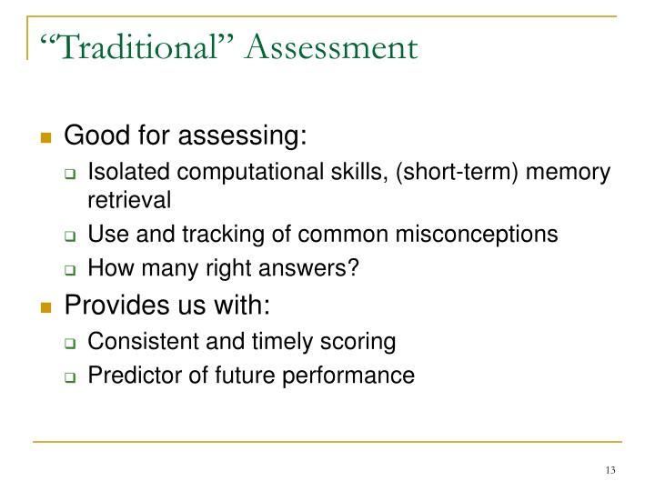 """""""Traditional"""" Assessment"""