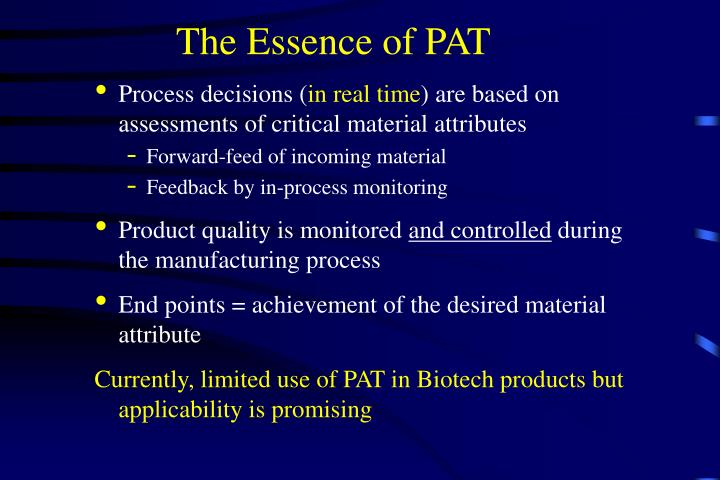 The Essence of PAT