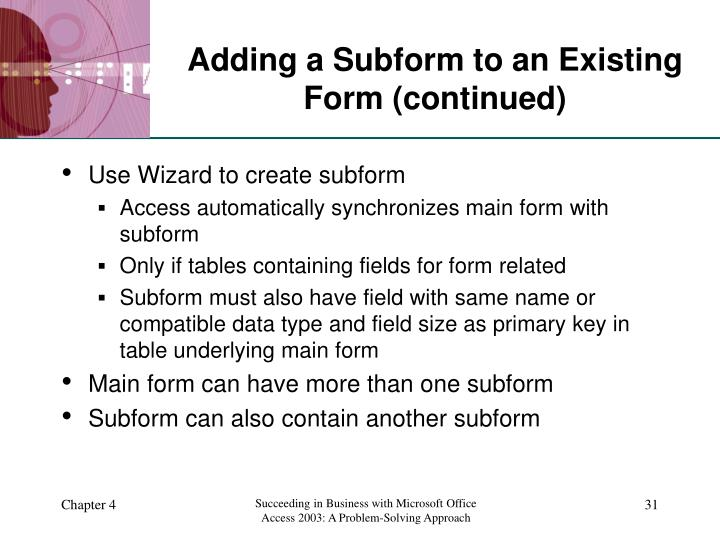 Adding a Subform to an Existing Form (continued)