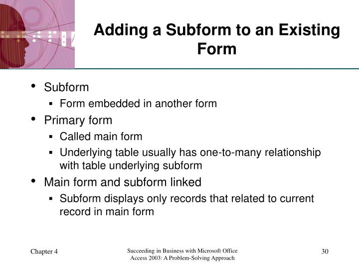 Adding a Subform to an Existing Form