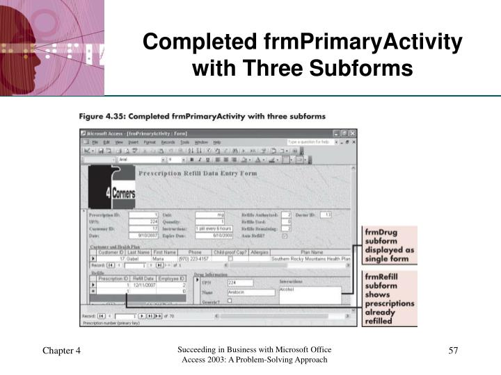 Completed frmPrimaryActivity with Three Subforms