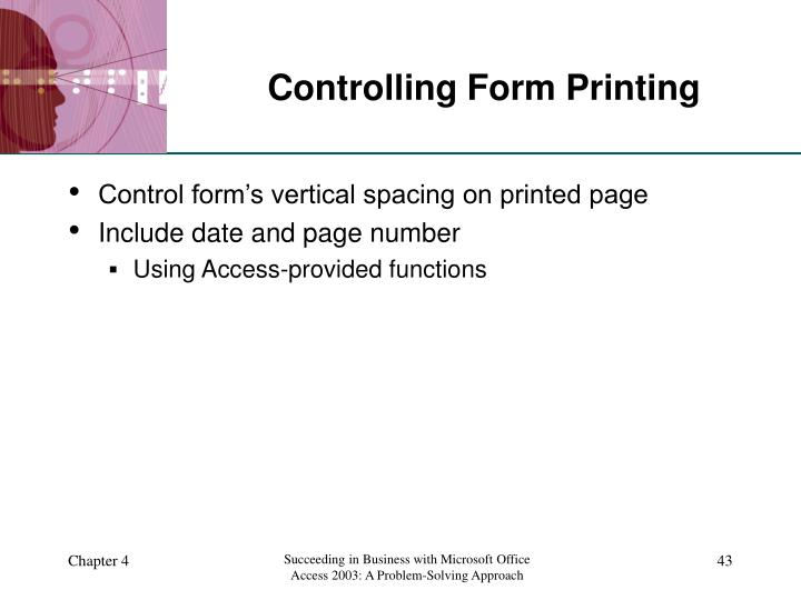 Controlling Form Printing