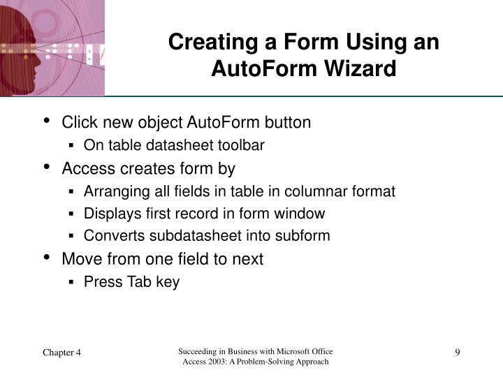 Creating a Form Using an AutoForm Wizard