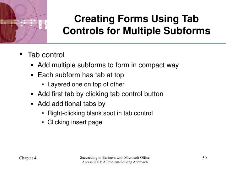 Creating Forms Using Tab Controls for Multiple Subforms