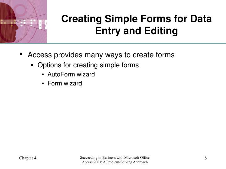 Creating Simple Forms for Data Entry and Editing