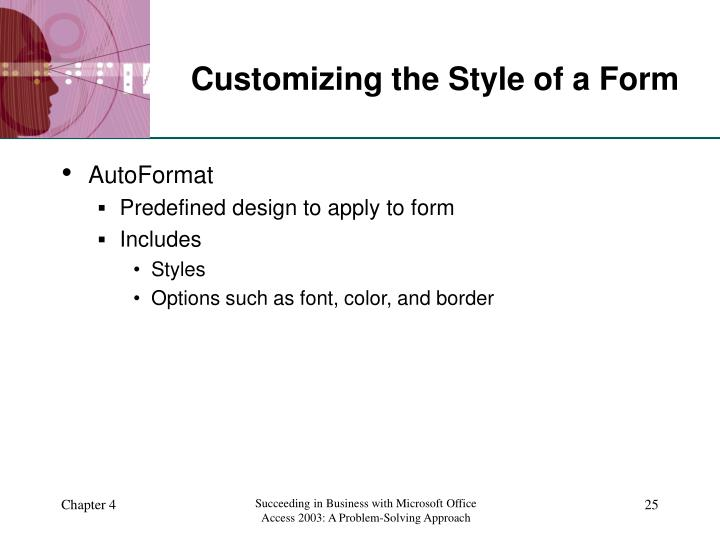 Customizing the Style of a Form