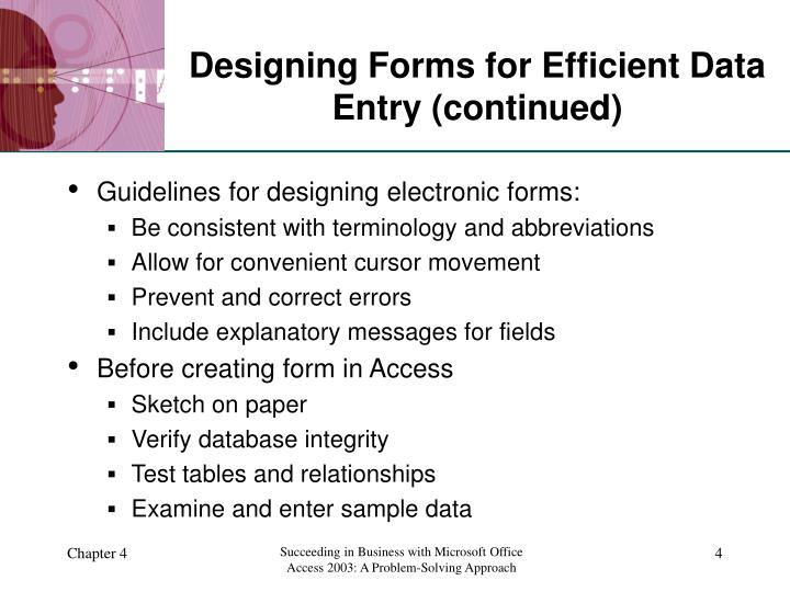 Designing Forms for Efficient Data Entry (continued)
